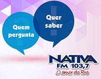 QUEM PERGUNTA QUER SABER #NATIVAFM