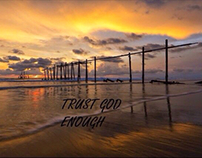 Trust God enough, meditation