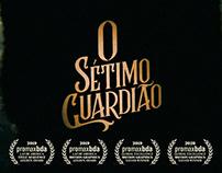 O SÉTIMO GUARDIÃO • OPENING TITLE