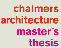 Chalmers Architecture Master´s Thesis Exhibition Poster