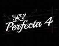 Barbethor, Perfecta4