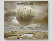 Przemyslaw Rudz - Discreet Charm Of An Imperfect Symmet