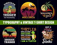 Typography T-Shirt Design & Vintage T-Shirt Design