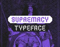 Supremacy Typeface