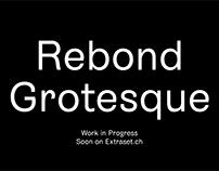 Rebond Grotesque