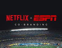 Netflix + ESPN // Co-Branding