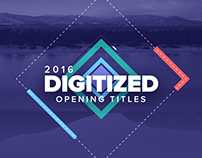 Digitized 2016 - Opening Titles