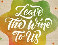 'Leave The Wine To Us' Trinchero Wine Ad