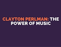 Clayton Perlman: The Power of Music