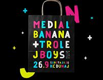 Medial Banana + Trolej Boys '016 Poster