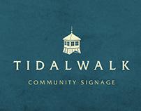 Tidalwalk Sign Package