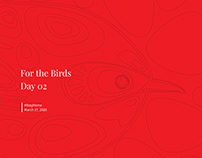 For The Birds: Day 02