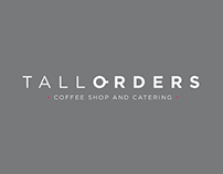 Tall Orders Shopfront & Branding