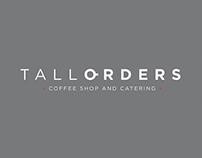 Tall Orders Shopfront & Branding