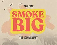 SMOKE BIG Film Poster and IG Trailer