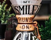 My Smile Runs On Coffee