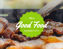 Good Food Presentation Template