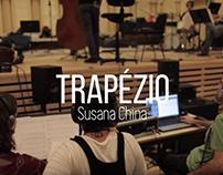 TRAPÉZIO | Susana China | Teaser