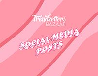 Trendsetter's Bazaar: Social Media Posts