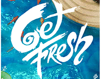 """GET FRESH "" Summer Campaing"