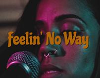 LOVEHONEY - Feelin' No Way [Live Music Video]