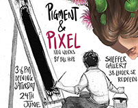 Pigment and Pixel Exhibition