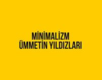 Minimalizm Ümmetin Yıldızları