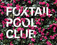 Steve Angello+Foxtail Pool Club / Identity