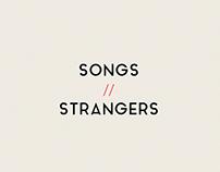 Songs // Strangers