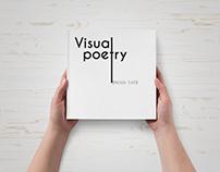 Graphic Design 2: Visual Poetry