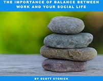 The Importance of Work Balance by Scott Storick