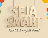 CAMPANHA | SEJA SMART!
