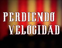 Title Sequence for Perdiendo Velocidad