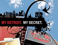 My Detroit. My Secret.