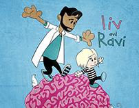 Liv and Ravi