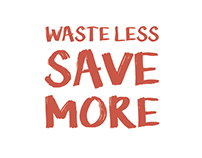 Waste Less Save More - Advertising Campaign