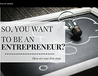 Philip Ward - So You Want to Be an Entrepreneur?