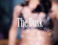 The Dusk - Taste Studio Nyc