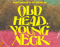 OP GRIME OLD HEAD, YOUNG NECK ARTWORK