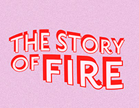 The Story of Fire