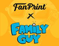 FanPrint x Family Guy Series