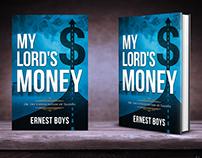 My Lord's Money
