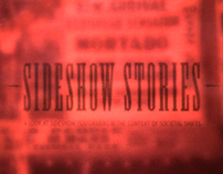 Sideshow Stories