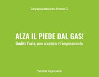 ADV CAMPAIGN Alza il piede dal gas!