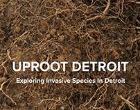 Uproot Detroit