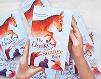 The Donkey Was A Strange Bird: A Syrian Folktale Retold
