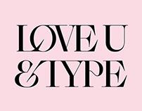 LOVE U & TYPE