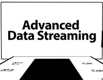 Video - Advanced Data Streaming
