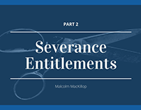 Severance Entitlements Part 2   Malcolm MacKillop