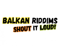 """ Balkan Riddims – Shout it Loud! "" Album cover"